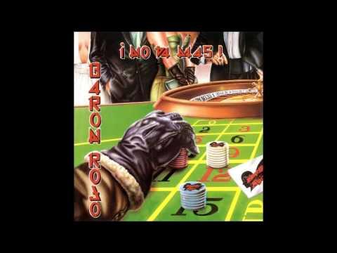 Barón Rojo - No Va Más (1988) Full Album