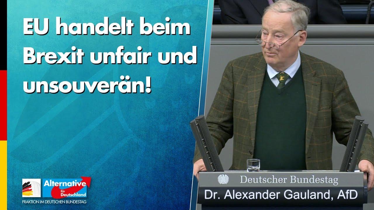 EU handelt beim Brexit unfair und unsouverän! - Dr. Alexander Gauland