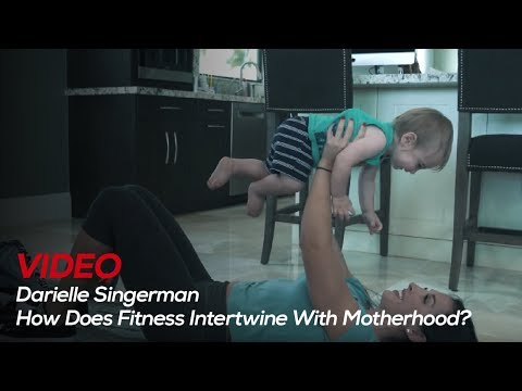 How Does Fitness Intertwine With Motherhood? - With Darielle Singerman