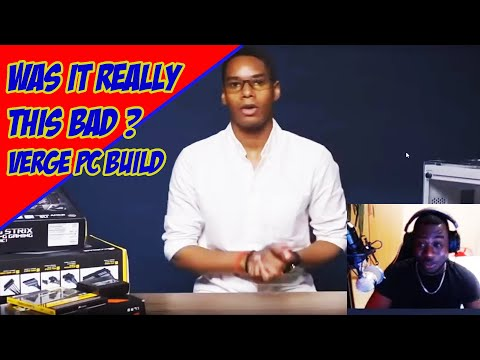 I KNEW IT WAS BAD BUT I FORGOT HOW BAD IT WAS - THE VERGE PC BUILD BY CAPITAL ONE REACTION