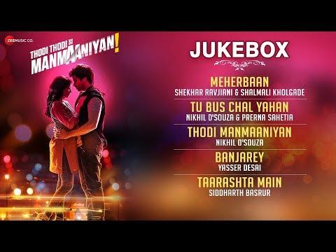 Thodi Thodi Si Manmaaniyan- Full Movie Audio Jukebox | Arsh Sehrawat & Shrenu Parikh