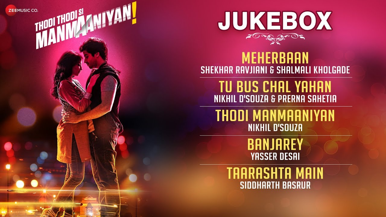 Download Thodi Thodi Si Manmaaniyan  - Full Movie Audio Jukebox | Arsh Sehrawat & Shrenu Parikh