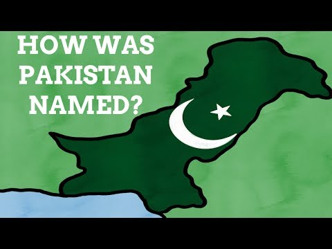 The Unexpected Origins Of The Name Pakistan