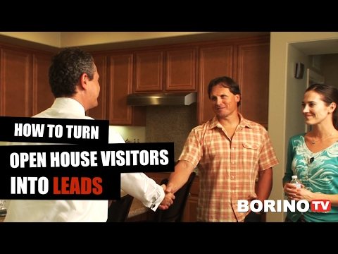 Real Estate Success Tips: HOW TO TURN OPEN HOUSE VISITORS IN