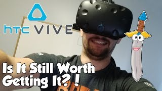 Is HTC Vive Still Worth Getting? - HTC Vive Unboxing - HTC Vive Review