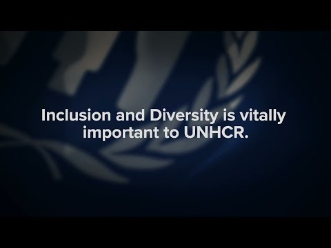 Inclusion and Diversity in UNHCR