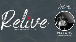 RELIVE : Dafid & Dj Moli