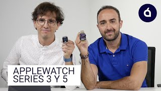 APPLE WATCH 3 y 5 | Las Charlas de Applesfera