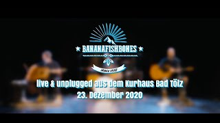 BANANAFISHBONES live & unplugged im Kurhaus Bad Tölz am 23.12.20