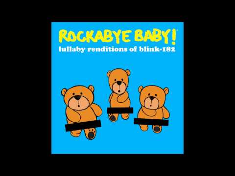 Rockabye Baby! Lullaby Renditions of Blink 182