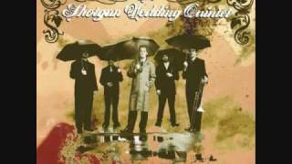 The Shotgun Wedding Quintet- 500 Proof