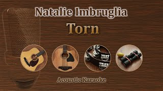 Torn - Natalie Imbruglia (Acoustic Karaoke)