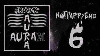 Skover & Plejsto - NotHappyEnd [6/6] (Aura EP) (Prod. by DAGA BEATMAKER)