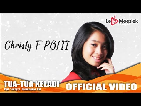 Chrisly - Tua Tua Keladi (Offocial Studio Video)
