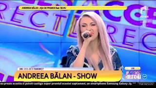 ANDREEA BALAN  - Asa de frumos LIVE (TvShow)