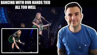 Taylor Swift - All Too Well/Dancing With Our Hands Tied REP TOUR REACTION
