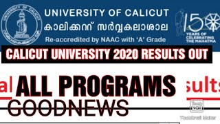 CALICUT UNIVERSITY 2020 RESULTS OUT//BA,B.COM,B.SC,BBA,BSW,MBA,MA CUCBCSS SEMESTER 2020 RESULTS OUT