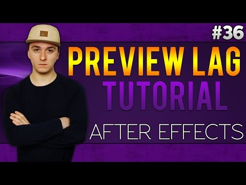 Adobe After Effects: How To Stop Lags While Previewing A Video - Tutorial #36