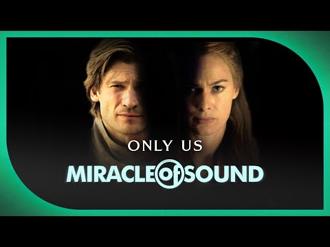 CERSEI/JAIME SONG - Only Us By Miracle Of Sound Ft. Karliene (Game Of Thrones)