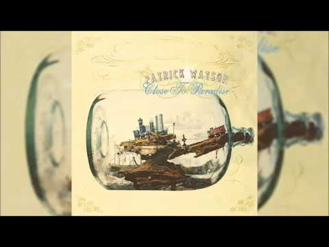 Patrick Watson - The Great Escape (Female Voice)