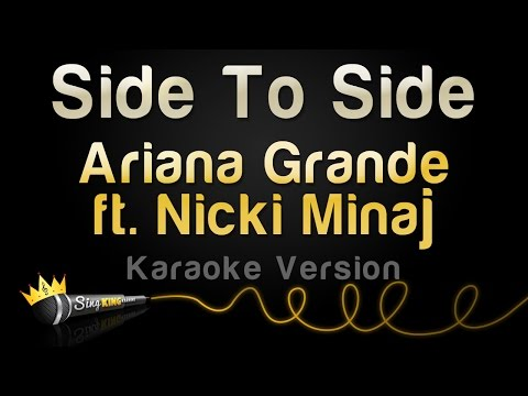Ariana Grande ft. Nicki Minaj - Side To Side...