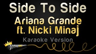 Ariana Grande ft. Nicki Minaj Side To Side (Karaoke Version)