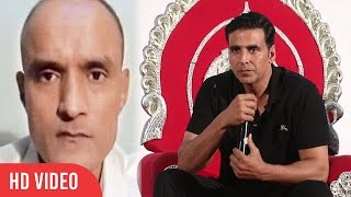 Akshay kumar Reaction On Kulbhushan Jadhav's Death Sentence By Pakistan's Army