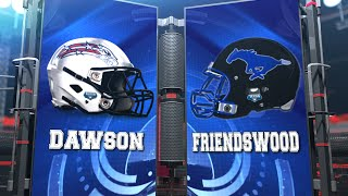 dawson vs friendswood 3rd quarter 11 20 2015