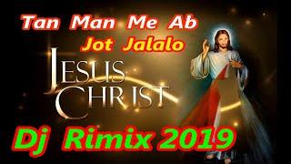 Best Hindi Christian Song''Tan Man Me Ab Jot Jalalo Prabhu Yeshu Ke Nam Ka..