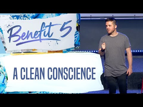 The Benefit of a Clean Conscience | Week 5 | Benefits