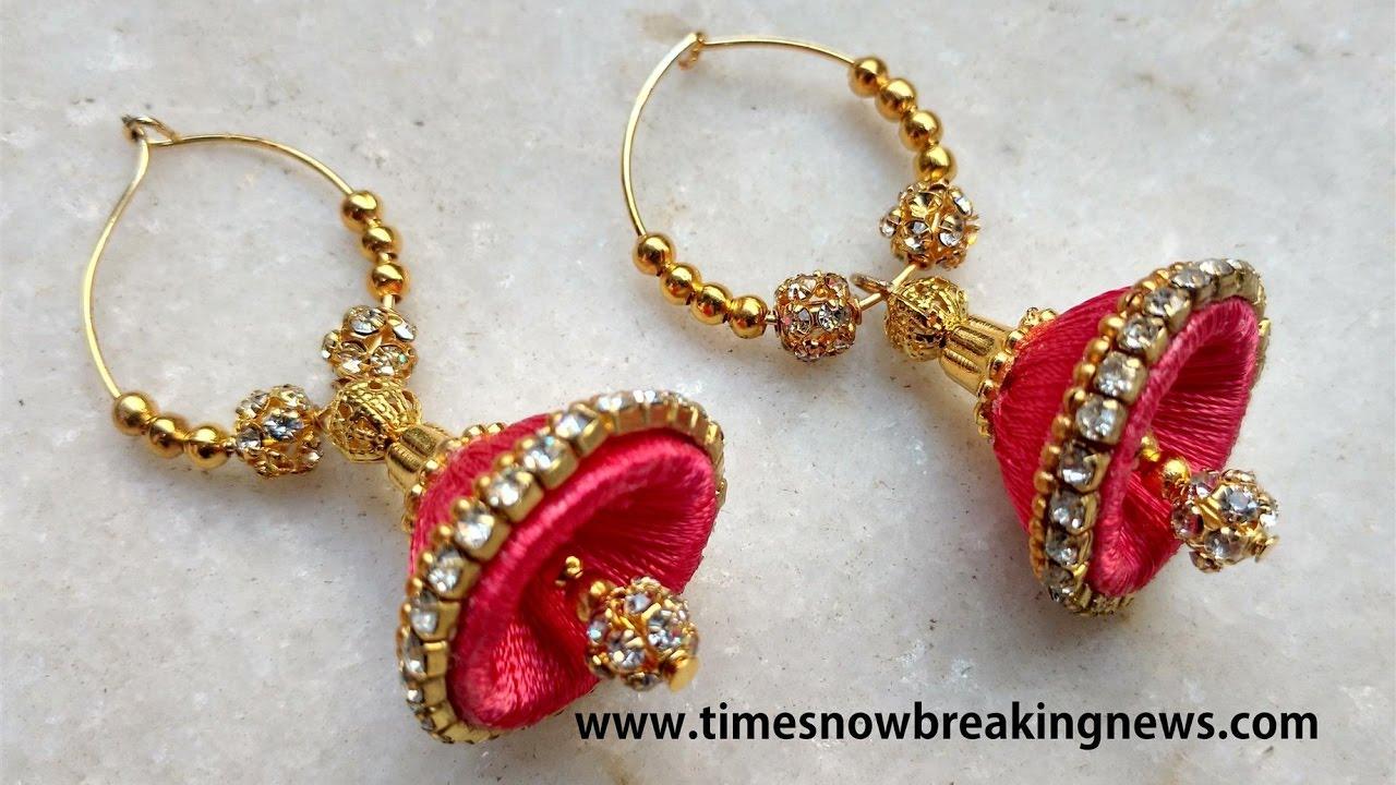How To Make Silk Thread Jhumkas Tutorial Earrings Making You