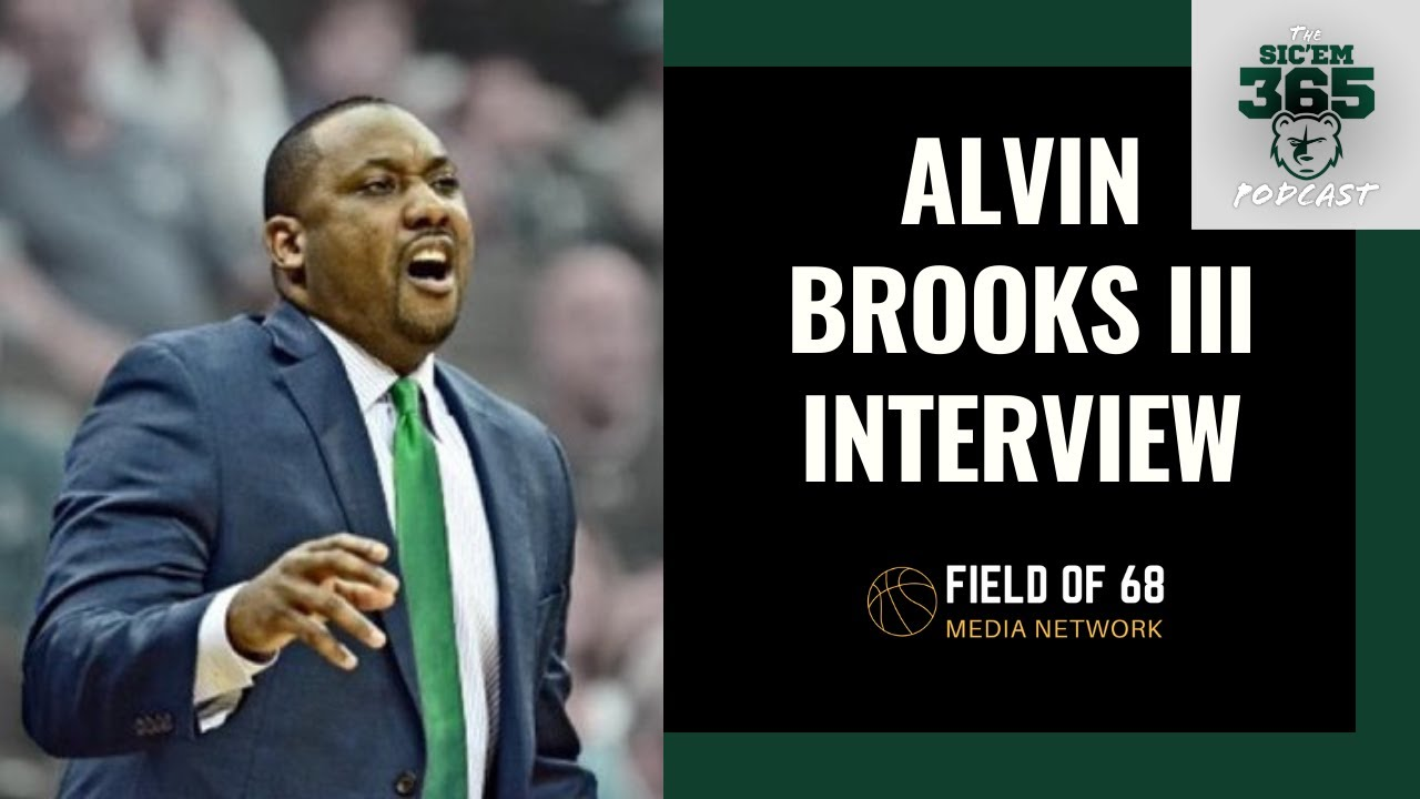 Alvin Brooks III on Baylor's Historic Season and His Coaching Journey   Sic'Em 365   Field of 68