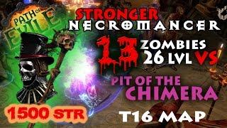 Path Of Exile 2.6 - Necromancer The Baron 1500 Strength 13 Zombies 26 lvl Pit of the Chimera Map thumbnail