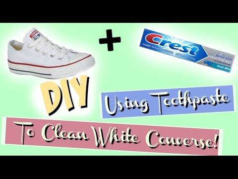 HOW TO CLEAN YOUR WHITE CONVERSE WITH TOOTHPASTE!