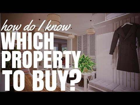 How Do I Know Which Property To Buy? (Ep276)