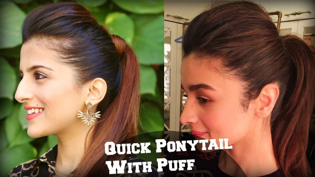 1 min perfect puff with a quick high ponytail hairstyle for college, work, party / alia bhatt