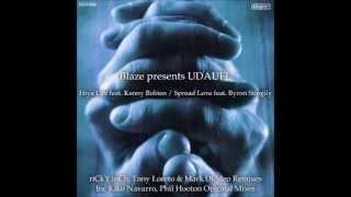 Blaze, UDAUFL, Kenny Bobien - Hiya Luv (Tony Loreto & Mark Di Meo Remix)