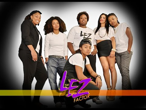 (UPDATED) The LEZ Factor Episode 1 - Pilot from YouTube · Duration:  32 minutes 23 seconds