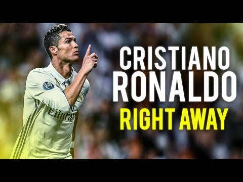 Cristiano Ronaldo● Right Away | Skills & Goals | 2017 HD