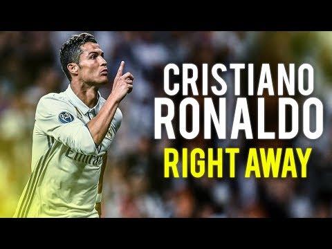 Cristiano Ronaldo● Right Away | Skills & Goals | 2017 HD