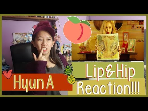 HyunA 현아 - Lip & Hip Reaction  ♫