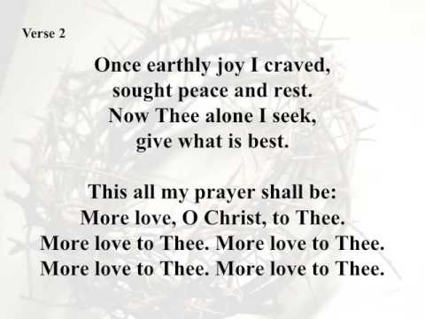 """More Love to Thee, O Christ"" (as recorded by Fernando Ortega)"