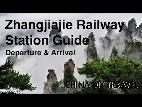 Zhangjiajie Railway Station Guide - departure and arrival