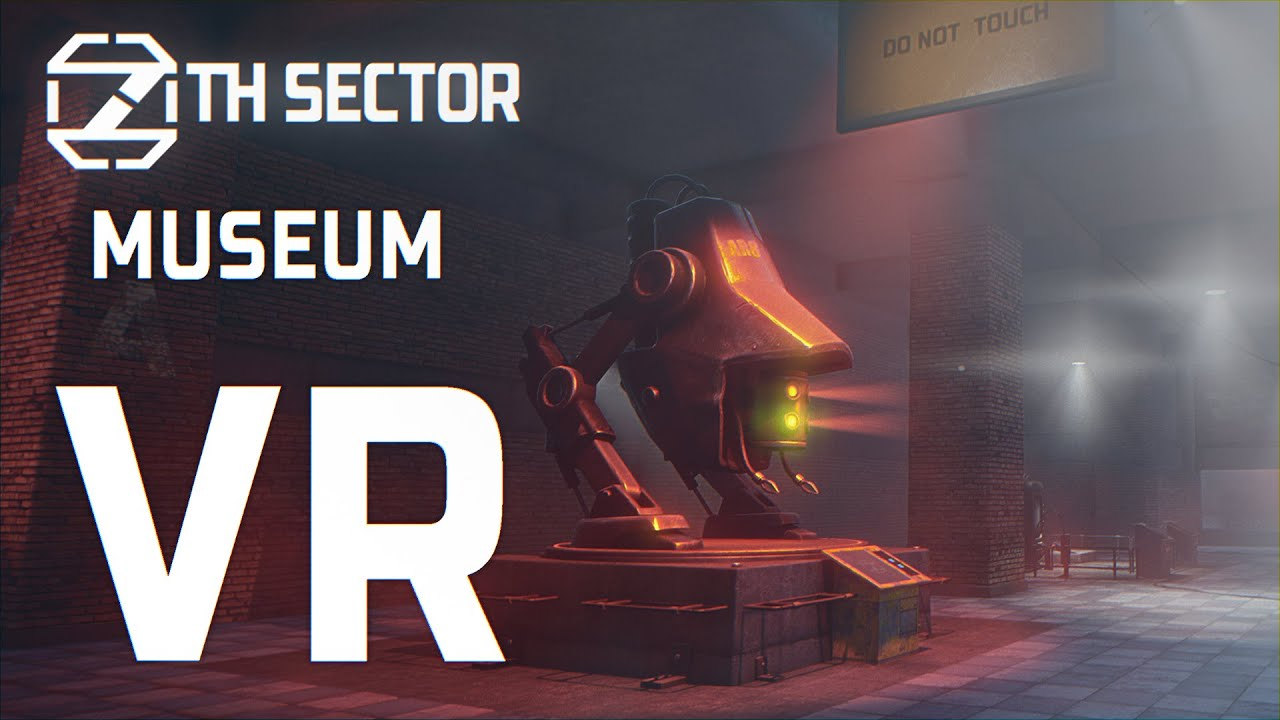 7th Sector. Museum VR - First Test