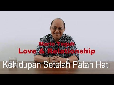 Kehidupan Setelah Patah Hati - Mario Teguh Love & Relationship