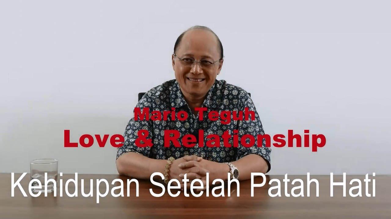 Kehidupan Setelah Patah Hati Mario Teguh Love Relationship