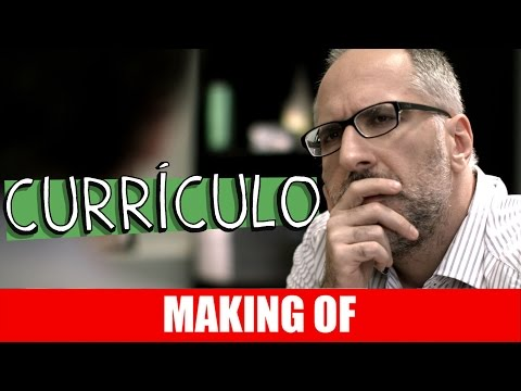 Currículo – Making Of