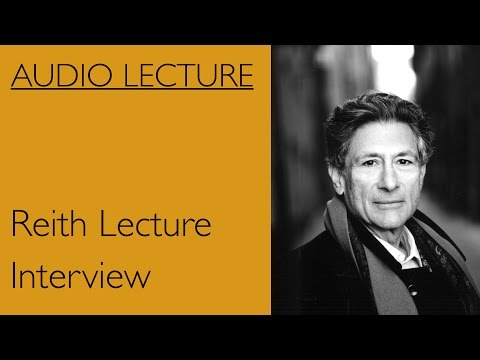 Edward Said Reith Lecture Interview