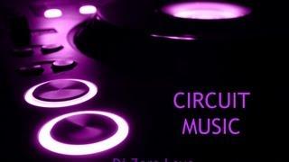 MUSICA CIRCUIT 2013- Dj Zero Love