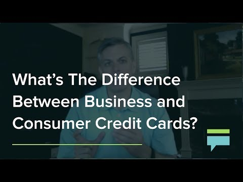 What's The Difference Between Business Credit Cards And Consumer Credit Cards? - Credit Card Insider
